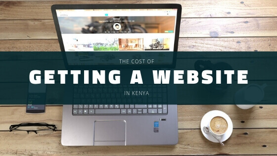 How Much Does It Cost To Create A Website in Kenya?
